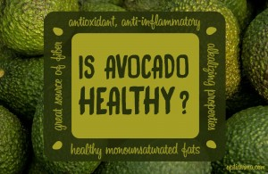 Is avocado healthy to eat?