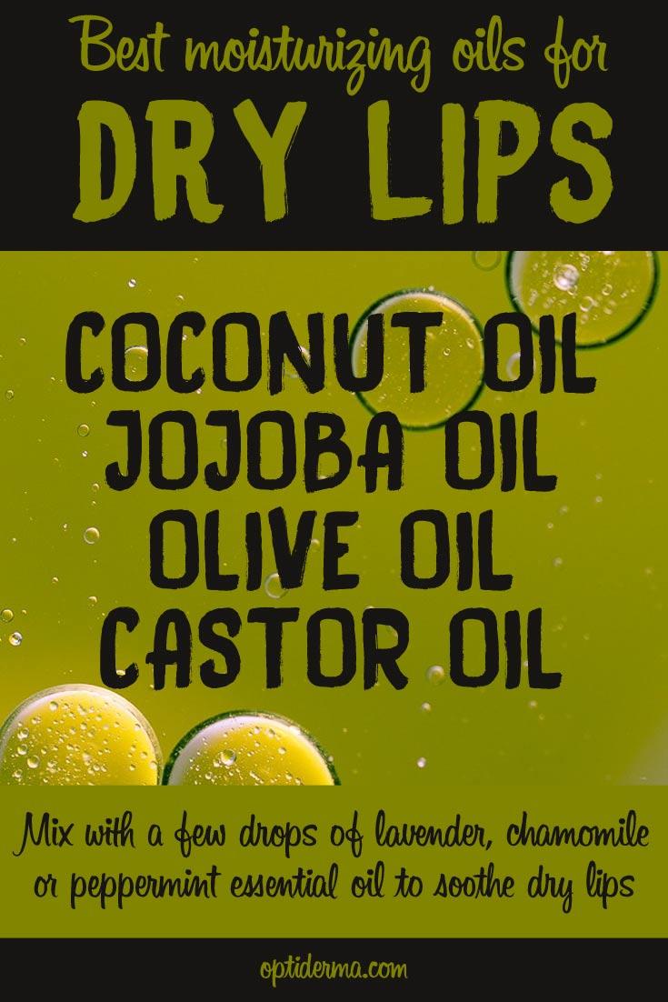 Best Oils for Dry Lips