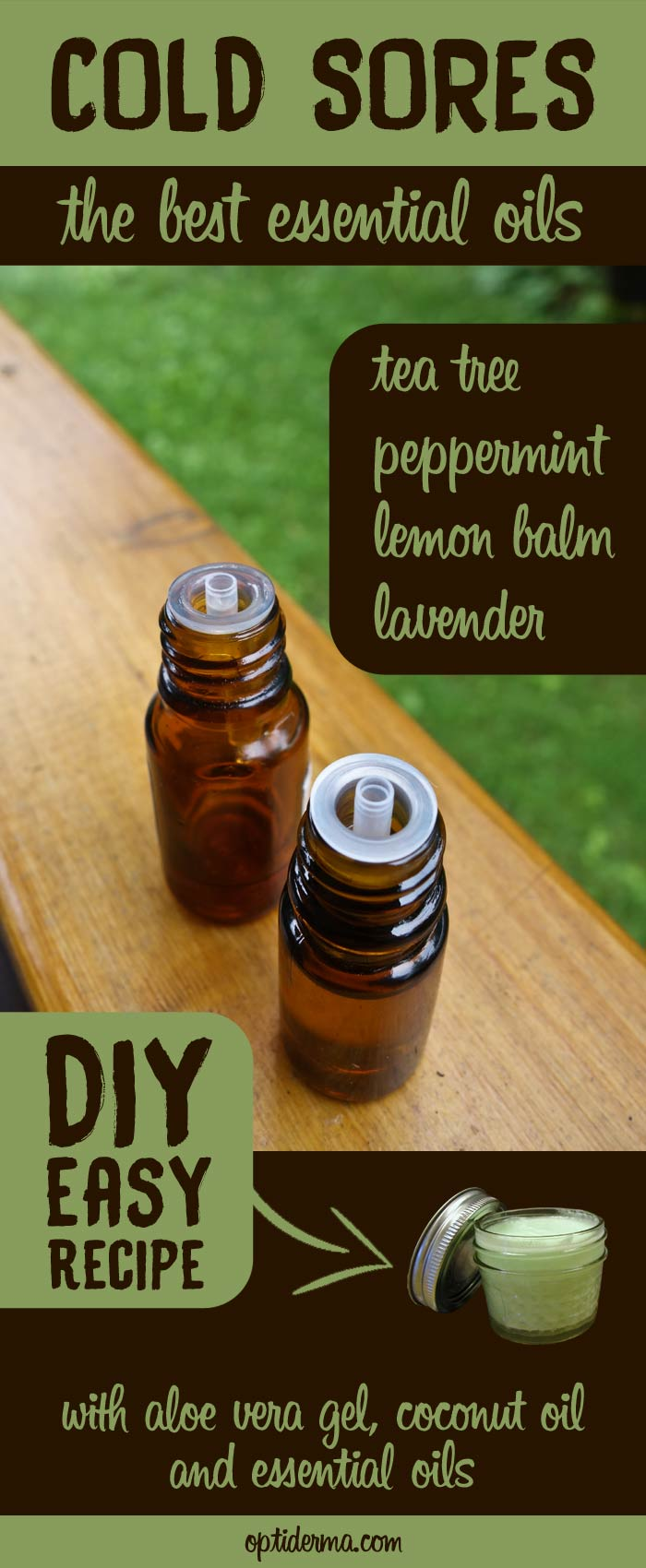 Essential Oils for Fever Blisters: tea tree, peppermint, lemon balm, lavender