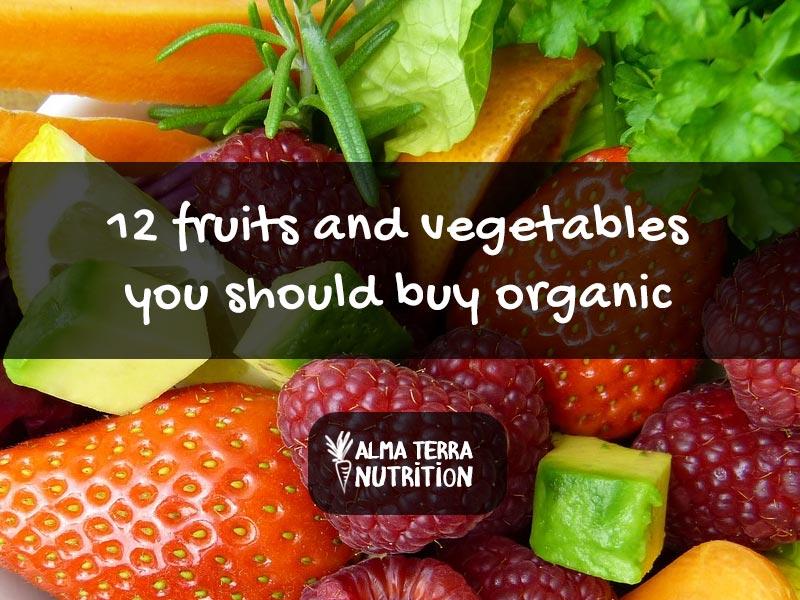 12 Fruits & Vegetables you Should Buy Organic