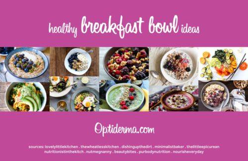 Healthy Breakfast Bowl Ideas