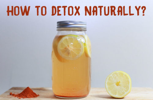 How to Detox Naturally?