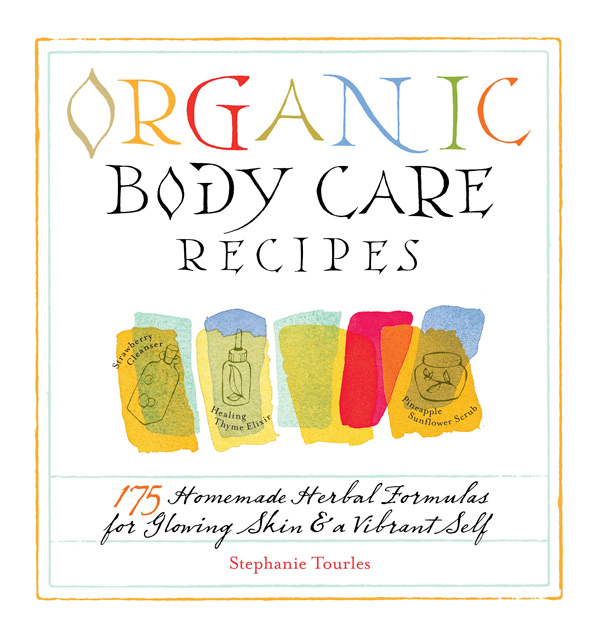 Organic Body Care Recipes Book