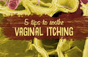 5 Tips to Soothe Vaginal Itching