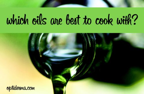 Which Oils Are Best to Cook with?