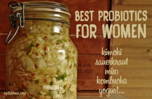 Best probiotics for women: kimchi, kombucha, yogurt...