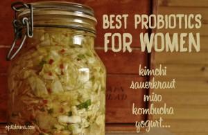 Best probiotics for women: kimchi, kombucha, yogurt...