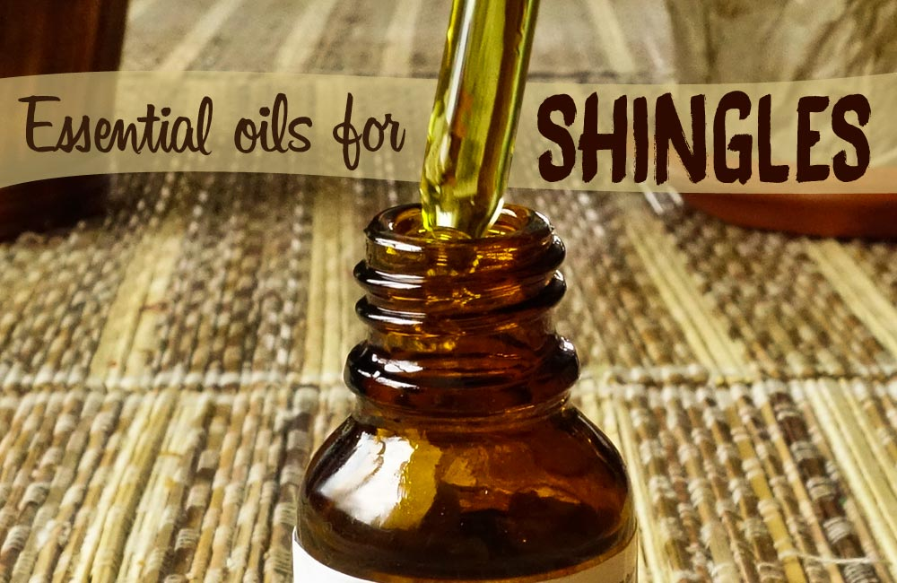 Essential Oils For Shingles How To Ease The Pain And Heal