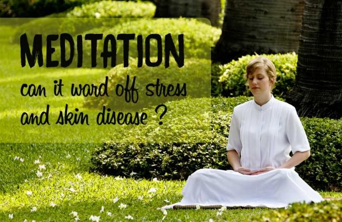 meditation stress skin disease