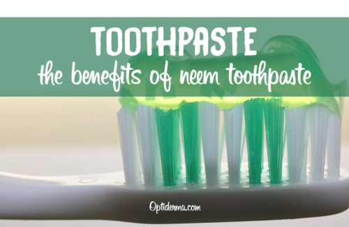 Benefits of Neem Toothpaste