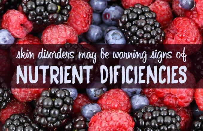 nutrient deficiencies skin