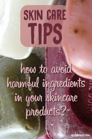 How to Avoid Harmful Ingredients in your Skincare Products?